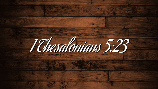 Thesalonians 5:23
