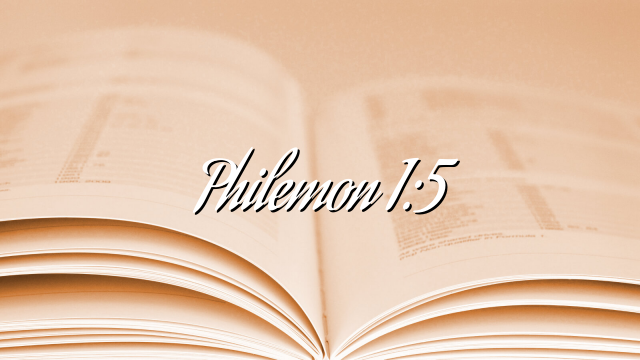 Philemon 1:5
