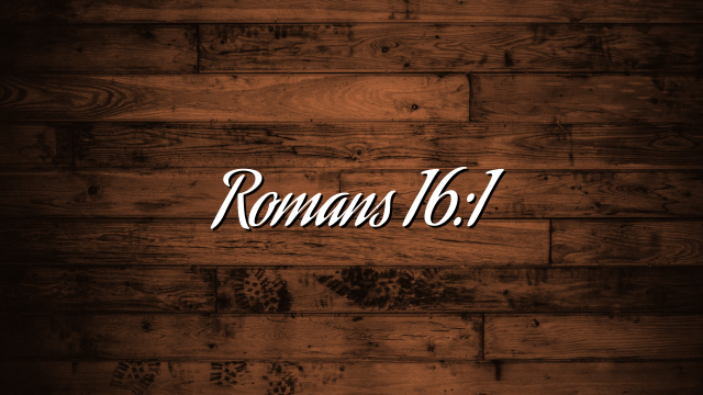 Romans 16:1