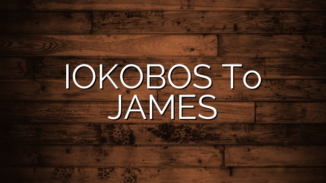 IOKOBOS To JAMES