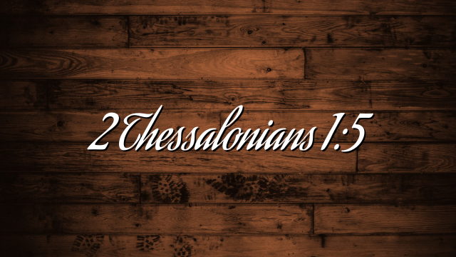 2 Thessalonians 1:5