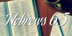 Hebrews 6:5