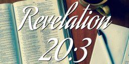 Revelation 20:3