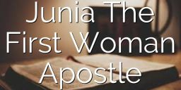 Junia  The First Woman Apostle